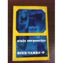 *  alejo carpentier  - ecue-yamba- o