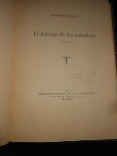 * antonio rey soto  -   el dialogo de los paladines