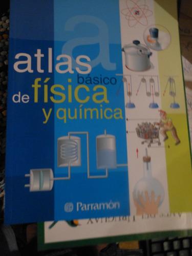 * atlas basico de fisica y quimica  -    parramon