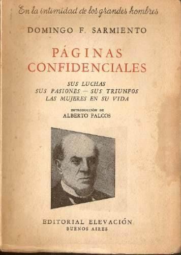 * domingo f. sarmiento - paginas confidenciales
