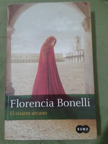 El Cuarto Arcano/ Florencia Bonelli/ Suma - $ 220,00 en Mercado Libre