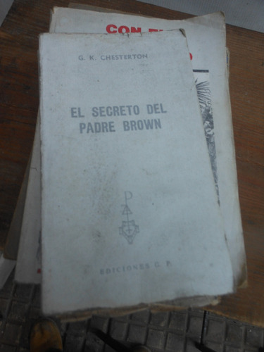 * gilbert k. chesterton - el secreto del padre brown
