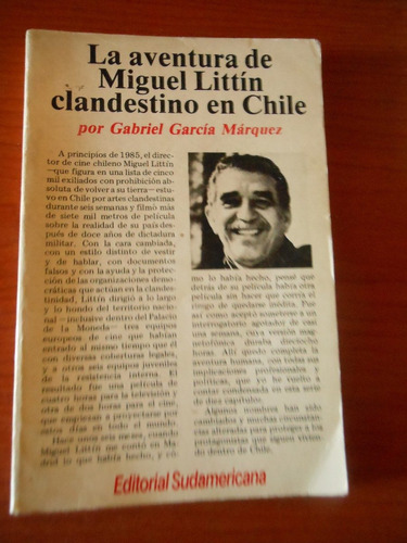 * la aventura  miguel littin clandestino en chile- g.marquez