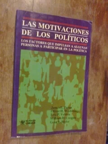 * las motivaciones de los politicos  -    varios autores