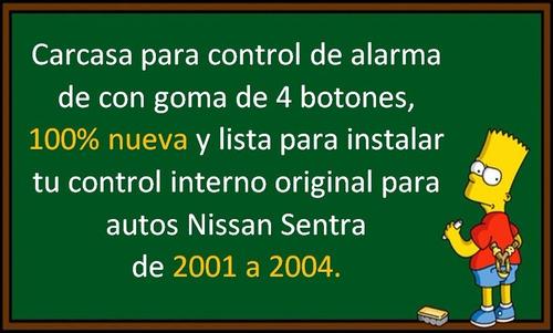01-04 nissan sentra carcasa para control alarma 4 botones