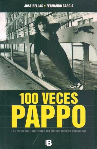 100 veces pappo - bellas, jose / garcia, fernando