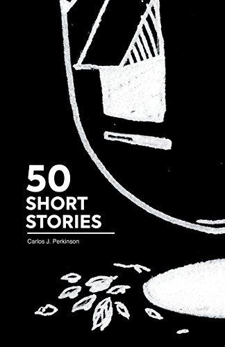 50 cuentos cortos 50 short stories  [perkinson carlos james]
