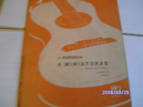 8 miniaturas para guitarra de j buscaglia a 150$