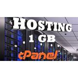Web Hosting Hospedaje Cpanel 1 Gb + Dominio Gratis