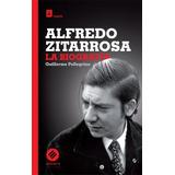 Alfredo Zitarrosa - La Biografía - Guillermo Pellegrino