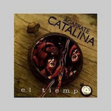 Cd Agarrate Catalina El Tiempo Oka