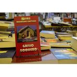 Grillo Nochero. Osiris Rodríguez Castillos.