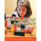 Dificultades Del Aprendizaje - Rebollo, Maria
