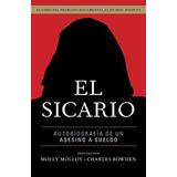 El Sicario : Autobiografia De Un Asesino A Sueldo Molly Moll