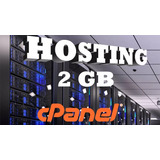 Web Hosting Hospedaje Cpanel 2 Gb + Dominio Gratis