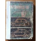 Antiguo Manual Reparación Automoviles Fiat 600 D E 800