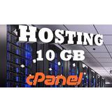 Web Hosting Hospedaje Cpanel 10 Gb + Dominio Gratis