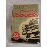 Manual Arias Paz De Automoviles Edicion 1956 Autos Clasicos
