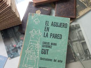 Carlos Maria Gutierrez- El Agujero En La Pared