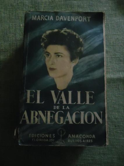 Marcia Davenport - El Valle De La Abnegacion