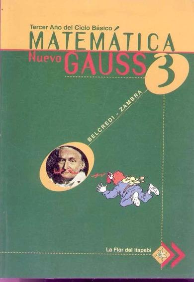 Gauss 3 - Matematica Para El Tercer Año Liceal
