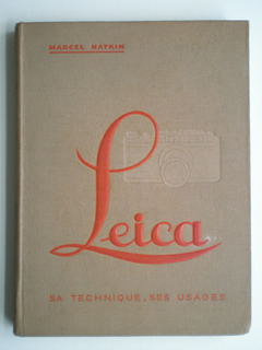 Leica Sa Techique Ses Usages 1933 M Natkin Fotografía France