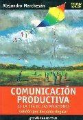 Comunicacion Productiva En La Era De Las Relaciones