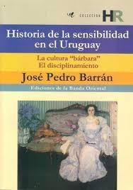 Historia De La Sensibilidad En El Uruguay / Barran (envíos)