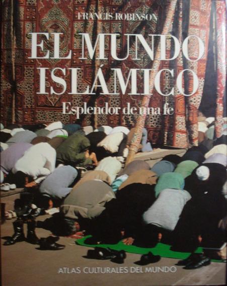 El Mundo Islamico, De Francis Robinson