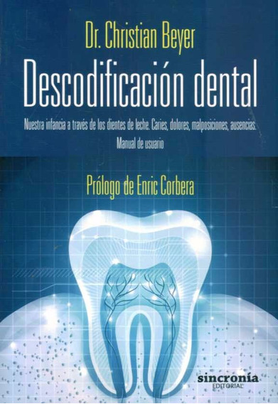 Descodificacion Dental - Beyer, Christian