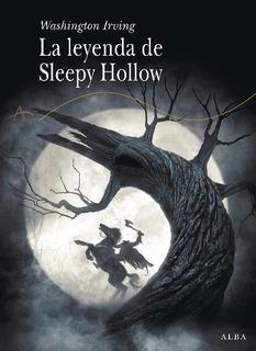 La Leyenda De Sleepy Hollow. Tapa Dura - Irving, Washington