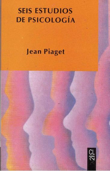 Seis Estudios De Psicología - Jean Piaget