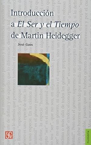 Gaos - Introducción A El Ser Y El Tiempo De Martin Heidegger