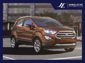 Ford Ecosport Titanium Automatica 0km! Entrega Ya! Arbeleche