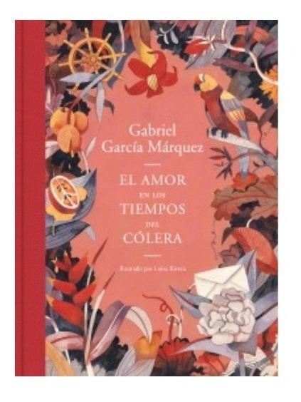 El Amor En Los Tiempos Del Cólera » Gabriel García Márquez