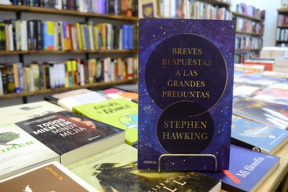 Breves Respuestas A Las Grandes Preguntas. Stephen Hawking.