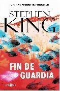 Fin De Guardia (trilogia Bill Hodges 3) - King, Stephen