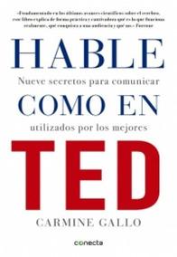 Hable Como En Ted ( Carmine Gallo)