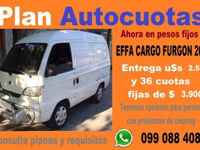 Effa Cargo Furgon 100% Financiado Solo $ 4500 Por Mes