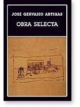 José Gervasio Artigas - Obra Selecta (ayacucho)