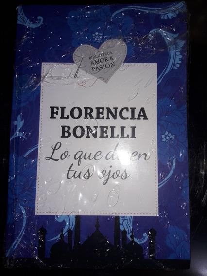 Libro De Florencia Bonelli Lo Que Dicen Tus Ojos