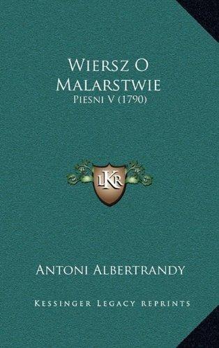 Wiersz O Malarstwie Antoni Albertrandy