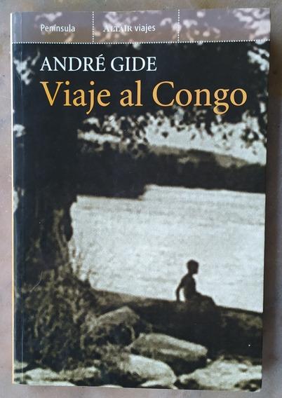 Viaje Al Congo. André Gide