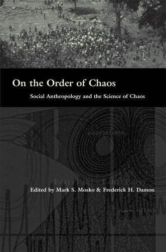 On The Order Of Chaos : Mark S. Mosko