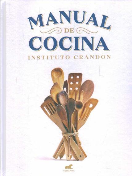 Libro: Manual De Cocina Del Crandon Nueva Edición 2018