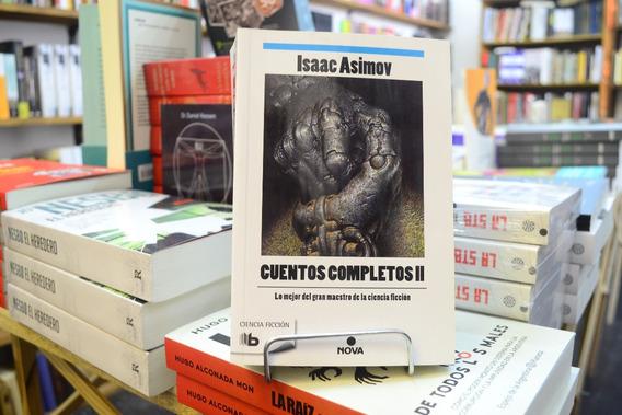 Cuentos Completos Ii. Isaac Asimov.