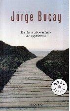De La Autoestima Al Egoismo - Bucay, Jorge