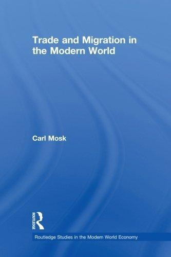 Trade And Migration In The Modern World