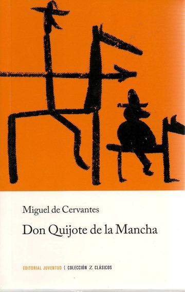 Libro: Don Quijote De La Mancha