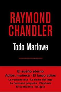 Todo Marlowe Chandler, Raymond